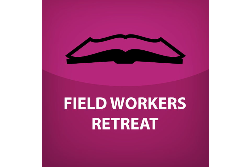 Field Workers Retreat
